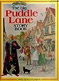 The Big Puddle Lane Story Book (Puddle Lane big books)