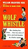Wolf whistle,: And other stories (A Signet book)