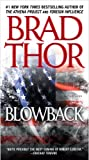 Blowback: A Thriller by Brad Thor