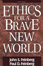 Ethics for a Brave New World by John…