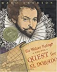 Sir Walter Ralegh and the Quest for E...