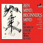 Zen Mind, Beginner's Mind | Shunryu Suzuki