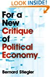 For a New Critique of Political Economy