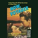 Now, Voyager: Femmes Fatales | Olive Higgins Prouty