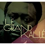 Le Grand Kallé: His Life His Music (2-CD + Book)