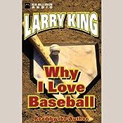 Why I Love Baseball   [Larry King]
