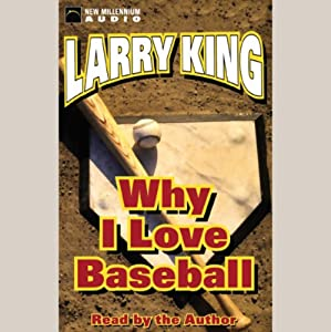Why I Love Baseball Audiobook