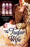 The Tudor Wife
