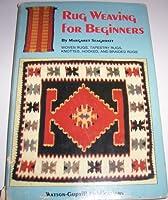 Rug Weaving For Beginners