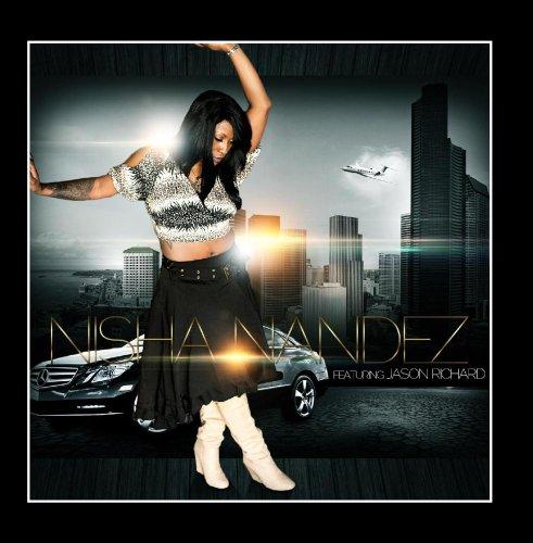 Nisha Nandez - Nisha Nandez
