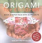 Origami for Children: Book & Paper Pa...
