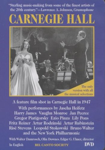 Carnegie Hall (Feature Film shot in 1947 featuring Classical Artists of the time) [DVD] [2005] [NTSC]