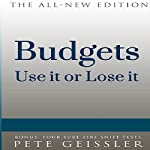 Budgets: Use It or Lose It (Bigshots' Bull) | Pete Geissler