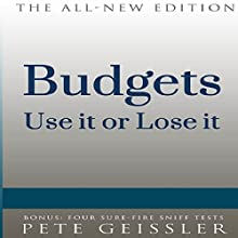 Budgets: Use It or Lose It (Bigshots' Bull) (       UNABRIDGED) by Pete Geissler Narrated by Matt Weight