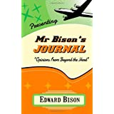 Mr. Bison's Journalby Mr Edward Bison