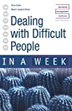 img - for Dealing with Difficult People in a Week book / textbook / text book