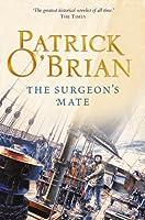 The Surgeon's Mate: Aubrey/Maturin series, book 7 (Aubrey & Maturin series)