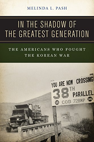 In the Shadow of the Greatest Generation: The Americans Who Fought the Korean War