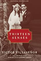 Thirteen Senses: A Memoir