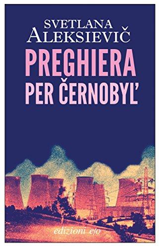 Preghiera per Černobyl' PDF