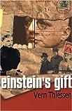 img - for Einstein's Gift by Vern Thiessen (2003-09-01) book / textbook / text book