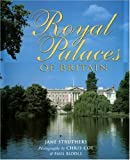 Royal Palaces Of Britain (1843307332) by Struthers, Jane