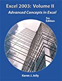 img - for Excel 2003 Volume II: Advanced Concepts in Excel (5th Edition) book / textbook / text book
