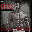 Hers: The Fight Club, Book 4 (       UNABRIDGED) by Becca Jameson Narrated by Annie Chapman