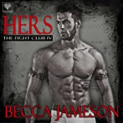 Hers: The Fight Club, Book 4 | Becca Jameson