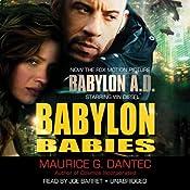 Babylon Babies | [Maurice G. Dantec]