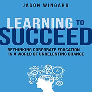 Learning to Succeed Audiobook