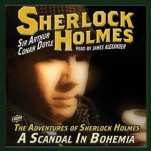 The Adventures of Sherlock Holmes: A Scandal in Bohemia | [Arthur Conan Doyle]