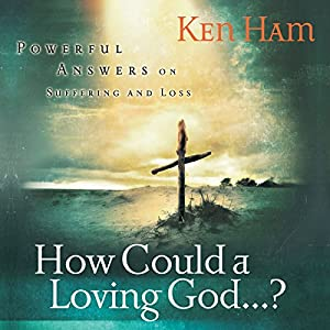 How Could a Loving God? Audiobook
