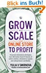Grow and Scale Your Online Store to P...