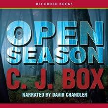 Open Season: A Joe Pickett Novel (       UNABRIDGED) by C. J. Box Narrated by David Chandler