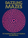 img - for By Ulrich Koch Dazzling Mazes: 50 Inventive Puzzles with Solutions (Dover Children's Activity Books) [Paperback] book / textbook / text book