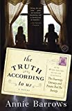 The Truth According to Us: A Novel