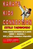 img - for Karate Kids Connection-Tae Kwon Do Style: Karate Kids Connection-Tae Kwon Do Style (Spanish Edition) (Volume 1) book / textbook / text book