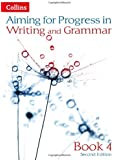 Aiming for - Progress in Writing and Grammar: Book 4
