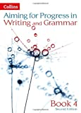 Progress in Writing and Grammar: Book 4 (Aiming for Second Editions)