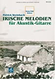 Irische Melodien für Akustik-Gitarre (mit Audio-CD)- Noten/ Tab Edition