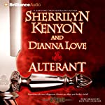 Alterant: The Belador Code, Book 2 (       ABRIDGED) by Sherrilyn Kenyon, Dianna Love Narrated by Holter Graham