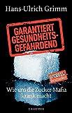 img - for Garantiert gesundheitsgef hrdend book / textbook / text book