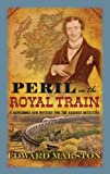 Book - Peril on the Royal Train (Railway Detective)
