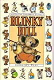 The Complete Adventures of Blinky Bill (Bluegum / Australian Children's Classics) (020716732X) by Wall, Dorothy