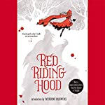 Red Riding Hood | Sarah Blakley-Cartwright,David Leslie Johnson,Catherine Hardwicke (introduction)