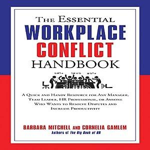 The Essential Workplace Conflict Handbook Audiobook