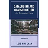 Cataloging and Classification: An Introduction ~ Lois Mai Chan