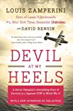 img - for Devil at My Heels: A Heroic Olympian's Astonishing Story of Survival as a Japanese POW in World War II book / textbook / text book
