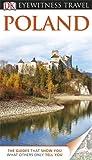 DK Eyewitness Travel Guide: Poland (Eyewitness Travel Guides)